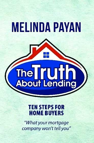 The Truth About Lending - Ten Steps for Homebuyers