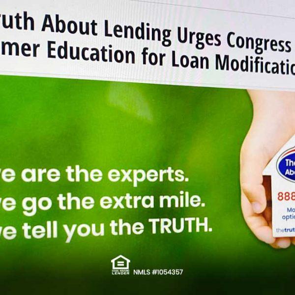 The Truth About Lending insta al Congreso a aclarar la educación del consumidor sobre las modificaciones de préstamos